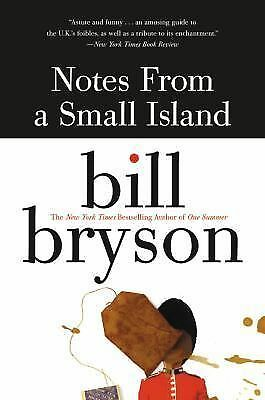Notes from a Small Island - Bill Bryson - Good Condition