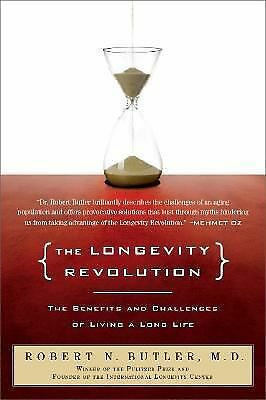 The Longevity Revolution: The Benefits and Challenges of Living a Long Life,Dr.