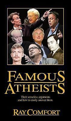 Famous Atheists, Ray Comfort, Excellent Book