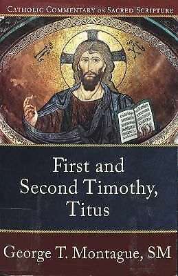 First and Second Timothy, Titus (Catholic Commentary on Sacred Scripture), Monta