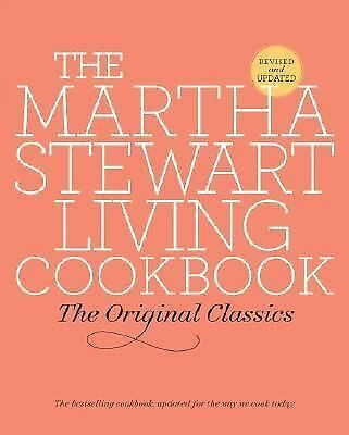 The Martha Stewart Living Cookbook: The Original Classics,Martha Stewart Living