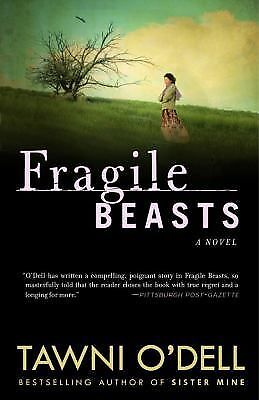 Fragile Beasts: A Novel, O'Dell, Tawni, Good Book