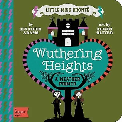 Wuthering Heights A BabyLit® Weather Primer, Adams, Jennifer, Good Book