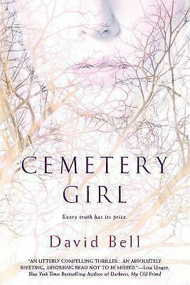 Cemetery Girl - David Bell - Good Condition