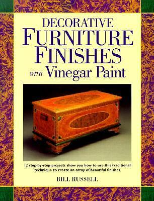 Decorative Furniture Finishes with Vinegar Paint (Decorative Painting), Russell,