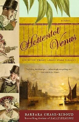 Hottentot Venus: A Novel - Chase-Riboud, Barbara - Good Condition