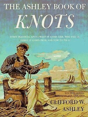 The Ashley Book of Knots, Clifford W. Ashley, Good Book