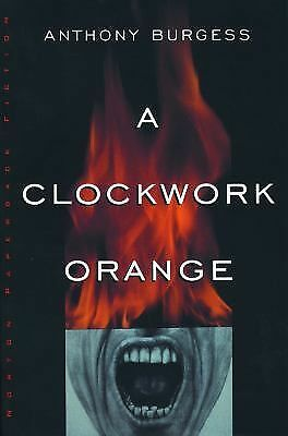 A Clockwork Orange, Anthony Burgess, Good Book