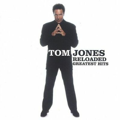 Reloaded (Greatest Hits), Tom Jones, Very Good