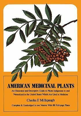 American Medicinal Plants: An Illustrated and Descriptive Guide to Plants Indige
