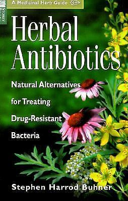 Herbal Antibiotics: Natural Alternatives for Treating Drug-Resistant Bacteria (M