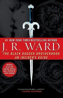 The Black Dagger Brotherhood: An Insider's Guide, J.R. Ward,  Book