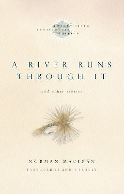 A River Runs Through It and Other Stories, Twenty-fifth Anniversary Edition, Mac