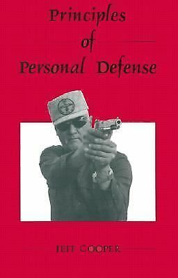Principles of Personal Defense - Cooper, Jeff - New Condition