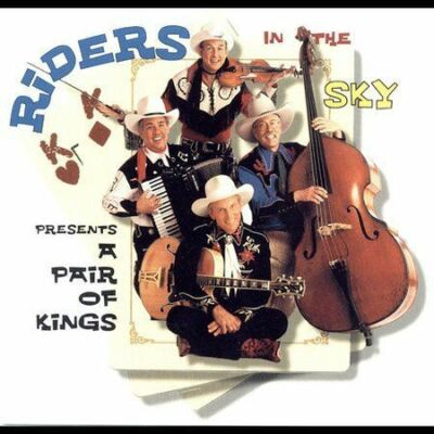 A Pair of Kings, Riders in the Sky, Very Good