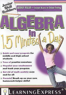 Algebra in 15 Minutes a Day, LearningExpress LLC Editors, New Book