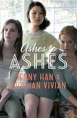 Ashes to Ashes by Jenny Han and Siobhan Vivian (2015, Paperback)