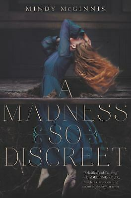 A Madness So Discreet by Mindy McGinnis (2015, Hardcover)