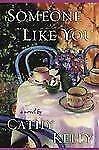 Someone Like You, Kelly, Cathy, Good Book