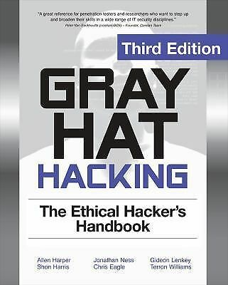 Gray Hat Hacking The Ethical Hackers Handbook, 3rd Edition, Williams, Terron, Le