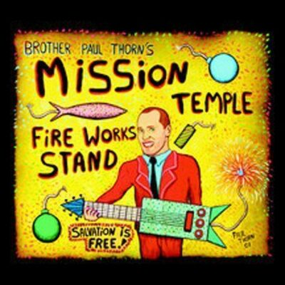 Mission Temple Fireworks Stand, Paul Thorn, Good