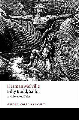 Billy Budd, Sailor and Selected Tales (Oxford World's Classics), Melville, Herma