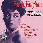 CD Sarah Vaughan ~ Trouble is a Man Jazz vocal