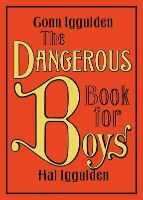 The Dangerous Book for Boys - Conn Iggulden, Hal Iggulden - Good Condition