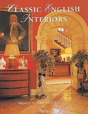 Classic English Interiors - Spencer-Churchill, Henrietta - Acceptable Condition