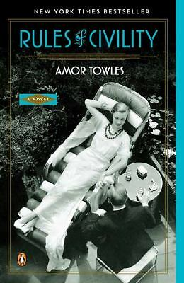 Rules of Civility: A Novel - Amor Towles - Good Condition