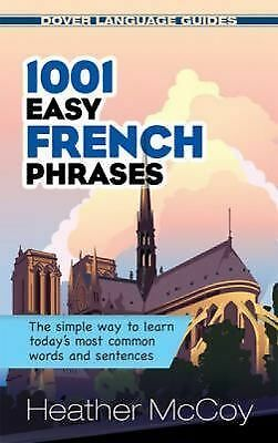 1001 Easy French Phrases (Dover Language Guides French) - McCoy, Heather - Good