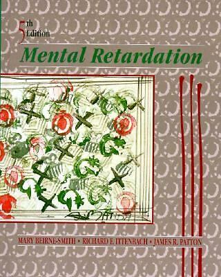 Mental Retardation by James R. Patton, Richard Ittenbach and Mary...
