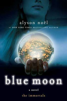 Blue Moon (The Immortals, Book 2) - Alyson Noël - Good Condition