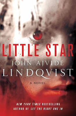 Little Star: A Novel, Lindqvist, John Ajvide, Good Book