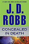 Concealed in Death - Robb, J. D. - Acceptable Condition