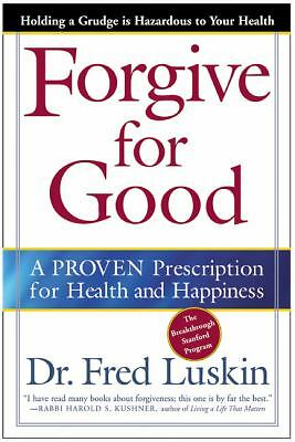 Forgive for Good, Frederic Luskin, Good Book