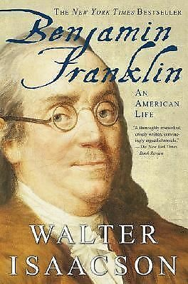 Benjamin Franklin: An American Life - Walter Isaacson - Good Condition