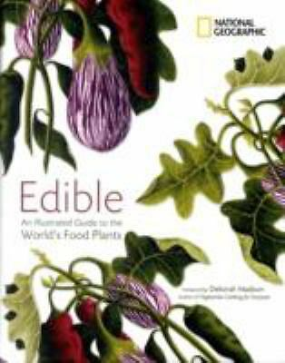 Edible: An Illustrated Guide to the World's Food Plants, National Geographic, Go