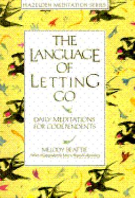 The Language of Letting Go: Daily Meditations for Co-Dependents (Hazelden Medita