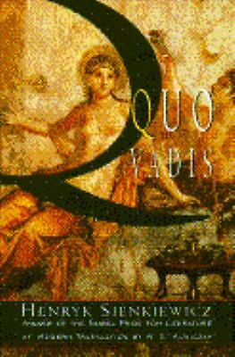 Quo Vadis : A Narrative of the Time of Nero by Henryk Sienkiewicz (1993,...