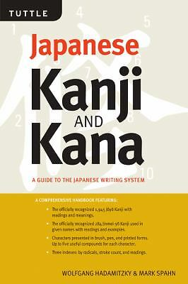 Japanese Kanji & Kana Revised Edition: A Guide to the Japanese Writing System -