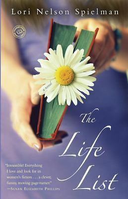 The Life List: A Novel, Spielman, Lori Nelson, Good Book