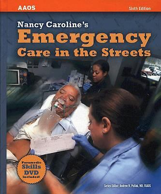 Nancy Caroline's Emergency Care in the Streets, Sixth Edition, Nancy L. Caroline