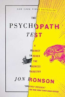 The Psychopath Test: A Journey Through the Madness Industry - Ronson, Jon - Good