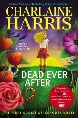 Dead Ever After: A Sookie Stackhouse Novel (Sookie Stackhouse/True Blood) - Harr