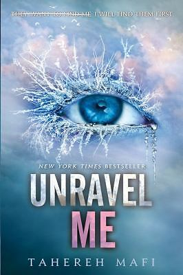 Unravel Me (Shatter Me) - Mafi, Tahereh - Good Condition