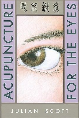 Acupuncture For The Eyes - Julian Scott - Good Condition