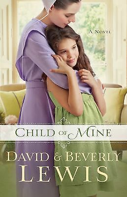 Child of Mine, Lewis, David, Lewis, Beverly, Good Book