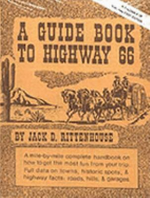 A Guide Book to Highway 66, Jack D. Rittenhouse, Good Book