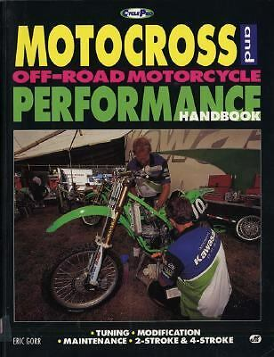 Motocross and Off-Road Motorcycle Performance Handbook (Cyclepro), Gorr, Eric, V